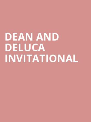 Dean and DeLuca Invitational at Colonial Country Club