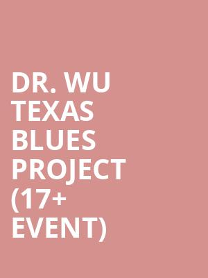 Dr. Wu Texas Blues Project %2817%2B Event%29 at Billy Bobs