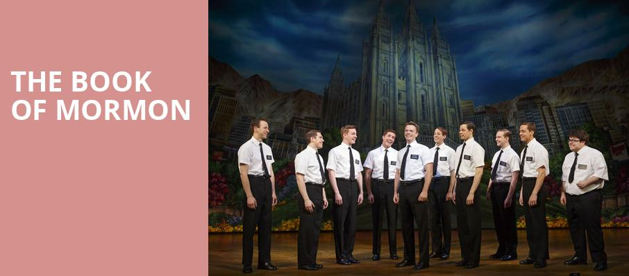 The Book of Mormon, Bass Performance Hall, Fort Worth