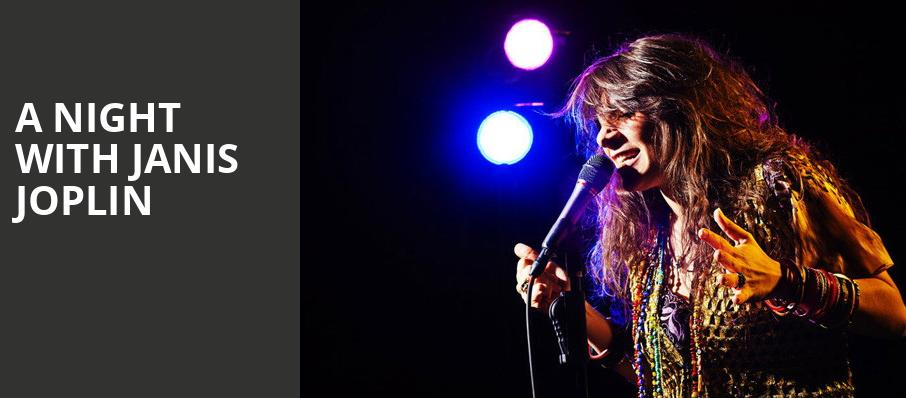 A Night with Janis Joplin, Bass Performance Hall, Fort Worth