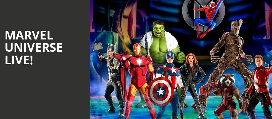 Marvel Universe Live, Fort Worth Convention Center Arena, Fort Worth