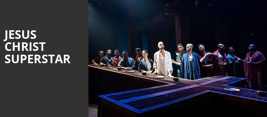 Jesus Christ Superstar, Bass Performance Hall, Fort Worth