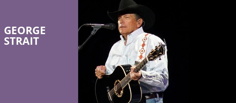 George Strait, Dickies Arena, Fort Worth