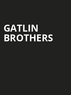 Gatlin Brothers Poster