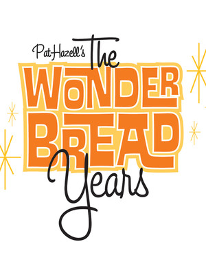The Wonder Bread Years Poster
