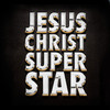 Jesus Christ Superstar, Casa Manana, Fort Worth